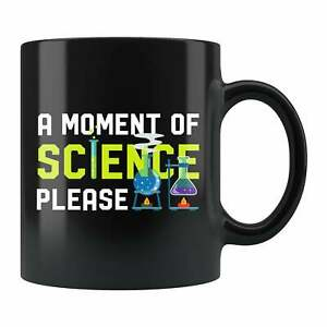 Scientist Coffee Mug Science Teacher Idea Gift, For Him, Her Funny Gift Cup