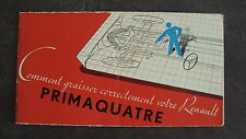 RARE beau catalogue d'origine HUILES RENAULT PRIMAQUATRE