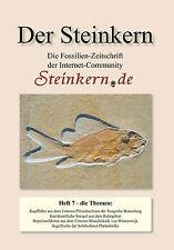 DER STEINKERN Nr. 7: Ruhrgebiet - Bonenburg - Plattenkalk - Winterswijk - Novion