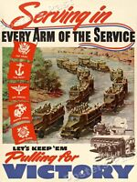 """1940s """"Serving in Every Arm of the Service"""" WWII Propaganda War Poster - 18x24"""