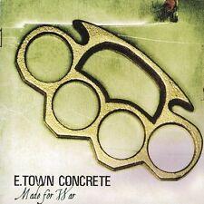 E-TOWN CONCRETE Made for War CD
