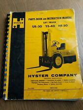 Hyster parts and instruction manual for lift truck# Ue-30/Ye-40/He-50