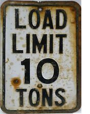 """TIN SIGN """"Load Limit 10 Tons"""" Highway   Deco  Garage Wall Decor"""