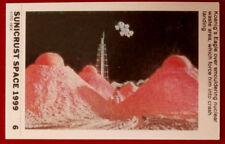 SPACE 1999 - SMOULDERING NUCLEAR WASTE - EX SUNICRUST Card #6 Australia 1975