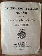 """LIBRO ANTICO BROSSURE """"CALENDARIO ITALIANO"""" SOCIETà DI AMICI DEL LORO PAESE 1841"""