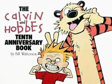 The Calvin and Hobbes Tenth Anniversary Book: By Watterson, Bill