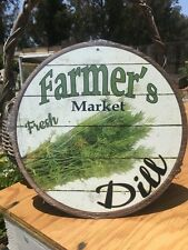 Farmers Market Fresh Dill Round Sign Vintage Garage Bar Decor Old Rustic