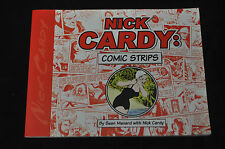 NICK CARDY COMIC STRIPS SIGNED WITH SKETCH MUST SEE! (9.0)