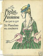 La Mode Feminine de 1720 a 1775 Wrappers Only