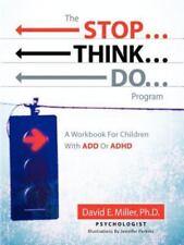 The Stop...Think...Do...Program, Miller, David E, Good Book