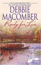 Ready for Love : Ready for Romance; Ready for Marriage by Debbie Macomber (2006,