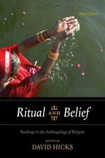 Ritual and Belief: Readings in the Anthropology of Religion by David Hicks 3rd E