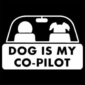 1x Dog Is My Co-Pilot Sticker Car Window Door Bumper Auto Truck Wall Vinyl Decal
