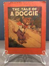Tale of a Doggie By Alice Hancock 1929 Illustrated Crashtex Picture Book