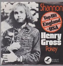 "7"" Henry Gross Shannon / Pokey 70`s Charthit (USA + England) Lifesong"
