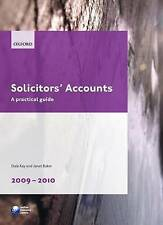LEGAL PRACTICE COURSE GUIDES, 2009-2010: SOLICITORS' ACCOUNTS - A PRACTICAL GUID
