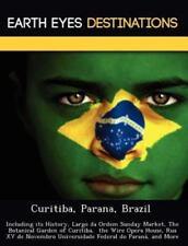 Curitiba, Parana, Brazil : Including Its History, Largo Da Ordem Sunday...