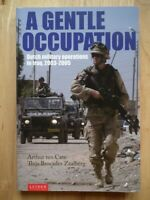 A Gentle Occupation: Dutch Military Operations in Iraq, 2003-2005
