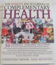 The Hamlyn Encyclopedia of Complementary Health, 30 Different Therapies hc/dj