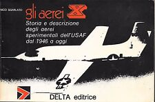 GLI AERIA  X USAF Experimental Aircraft from 1945 Paperback 1st Edition 1975