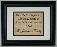 Bless The Food Before Us, The Family Beside Us, And The Love Between Us - Custom