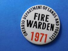 ONTARIO DEPARTMENT OF LANDS & FORESTS FIRE WARDEN 1971 PIN BUTTON VINTAGE