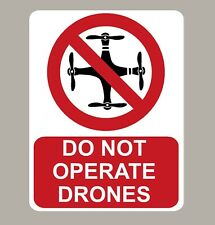 2 X DO NOT OPERATE DRONES WARNING STICKERS SIGNS