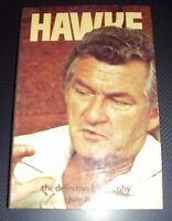 Hawke: The Definitive Biography ~ John Hurst H/J 1979 A&R