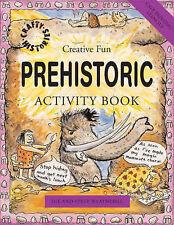 Prehistoric Activity Book (Crafty History) (Crafty History), Sue Weatherill, Ste