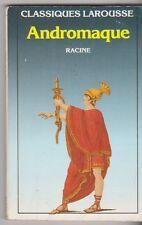 ANDROMAQUE -  Racine. Classique LAROUSSSE.  avec commentaires et Dossier.