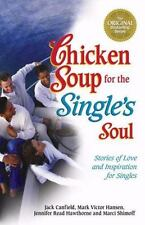 CHICKEN SOUP FOR THE SINGLE'S SOUL BOOK SOFTCOVER SELF HELP BOOKS