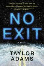 No Exit by Adams, Taylor Book The Fast Free Shipping
