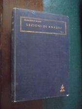 Severi F.; LEZIONI DI ANALISI volume Primo ; Zanichelli 1933
