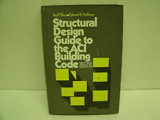 Structural Design Guide to the ACI Building Code by Rice and Edward 2nd edition