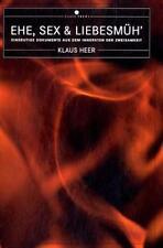 KLAUS HEER - EHE, SEX UND LIEBESMüH'