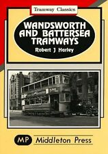 Wandsworth and Battersea Tramways by Robert J. Harley (Hardback, 1995)