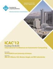 Icac 12 Proceedings of the 9th Acm International Conference on Autonomic...
