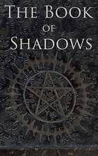 The Book of Shadows: White, Red and Black Magic Spells by Nightshade, Brittany