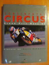 Continental Circus. Grand Prix Moto 1995 par Kevin Schwantz- M. Turco & S. Perec