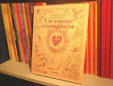 Un Amour Exemplaire - Cestac/Pennac - Ex. Dédicacé - BD