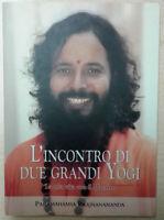 L'incontro di due grandi yogi. La mia vita con il maestro Libro Come Nuovo N