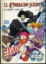 Il Corsaro Nero. Emilio Salgari. Mursia 1982. 265 pp illustrate a colori. C