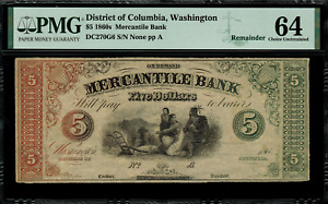 1860's $5 Obsolete - Washington, DC - Mercantile Bank - Graded PMG 64