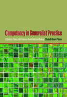 Competency in Generalist Practice: A Guide to Theory and Evidence-based...