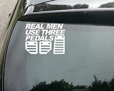 REAL MEN USE 3 PEDALS FUNNY CAR WINDOW BUMPER JDM DUB VAG VW VINYL DECAL STICKER