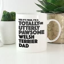 More details for welsh terrier dad mug: funny gift for welsh terrier owners & lovers! dog gifts