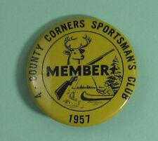 1957 4-County Corners Sportsman's Gun Club Hunting Button...Free Shipping!