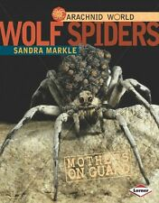 Wolf Spiders: Mothers on Guard (Arachnid World (Ha