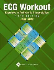 Ecg Workout Exercises In Arrhythmia Interpretation, 5/E, Huff J., Acceptable Boo