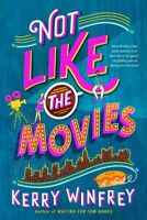 Not Like the Movies, Paperback by Winfrey, Kerry, Brand New, Free shipping in...